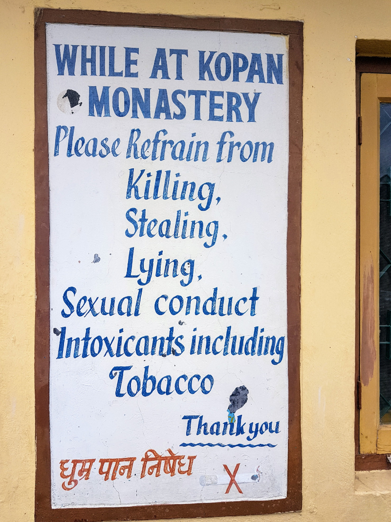 """Poster - """"While at Kopan Monastery, please refrain from Killing, Stealing, Lying, Sexual Misconduct, Intoxicants including Tobacco. Thank you."""""""