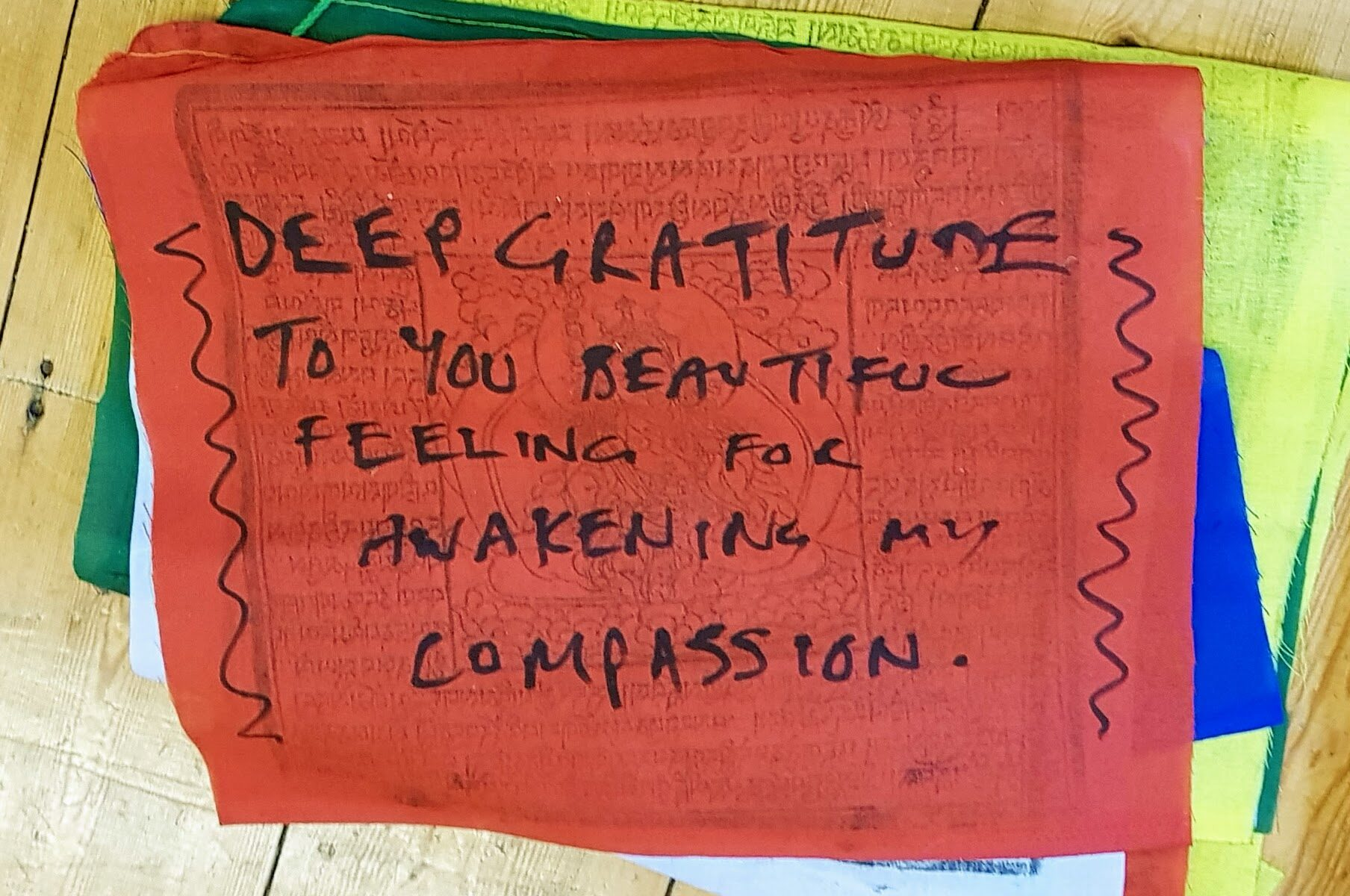 "Prayer Flag with handwritten words... ""Deep Gratitude"""