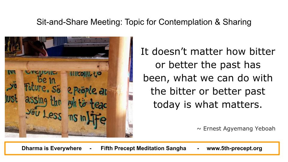 Fifth Precept Fellowship - Meditation and Mindfulness for Recovery from alcohol drugs and other addictions and compulsions - Sit and Share Meeting-25-07-2021