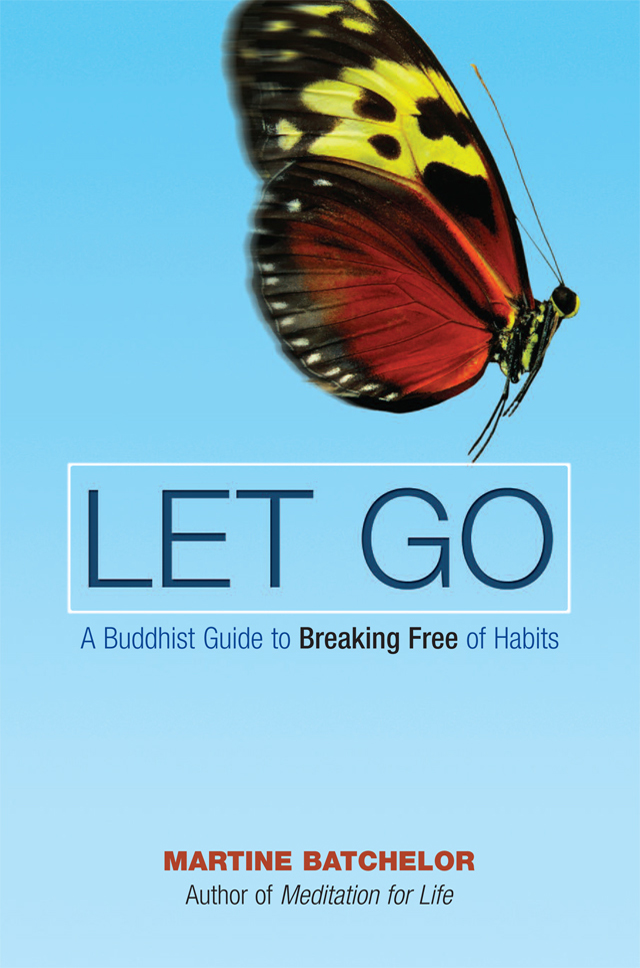 """Image – Book Cover: """"LET GO: A Buddhist Guide to Breaking Free of Habits"""""""